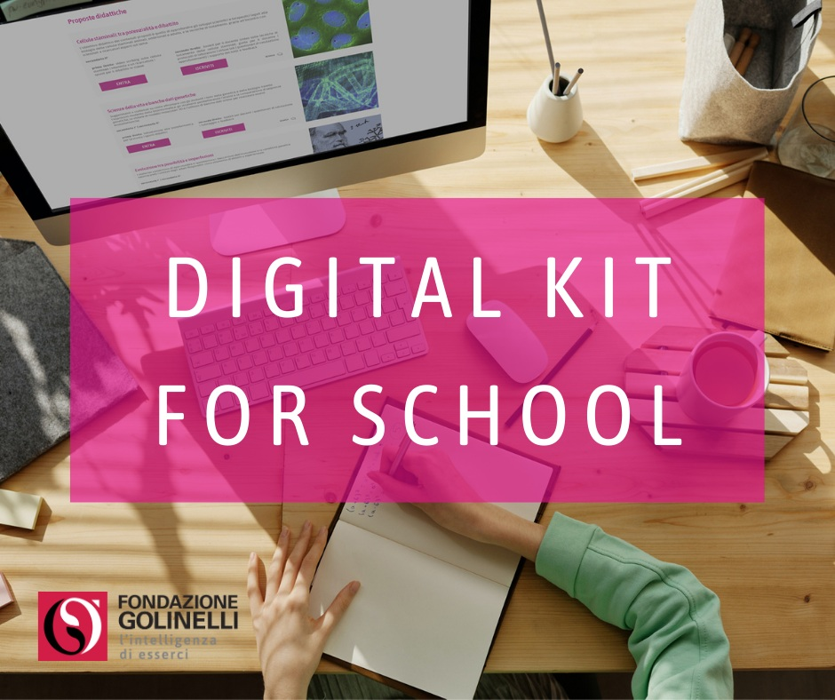 Fondazione Golinelli lancia il Digital Kit for School