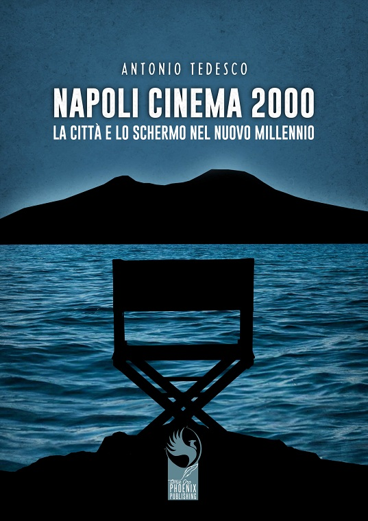 "Antonio Tedesco in libreria con ""Napoli Cinema 2000"""