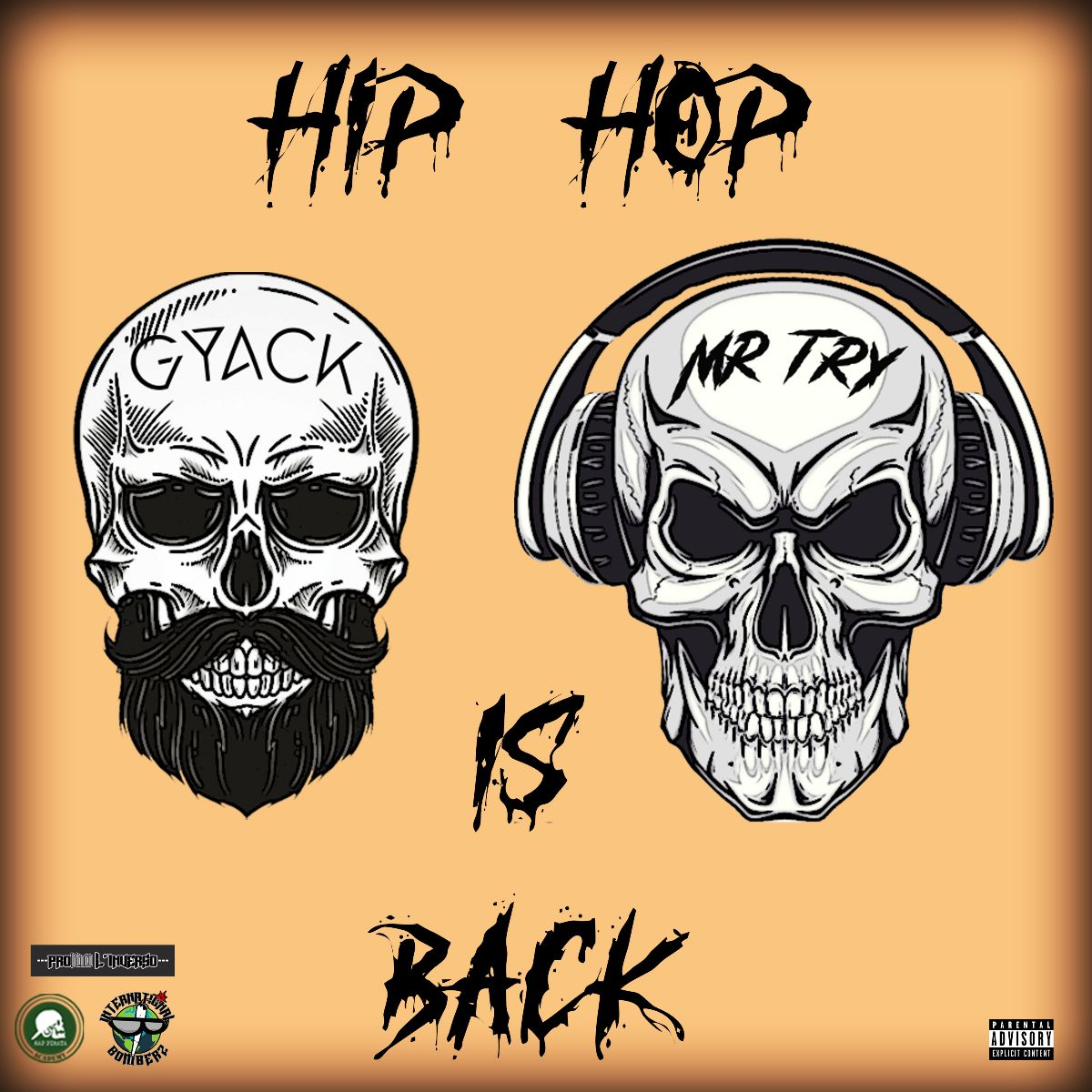 La cover dell'EP Hip Hop is back di Gyack & Mr. Try
